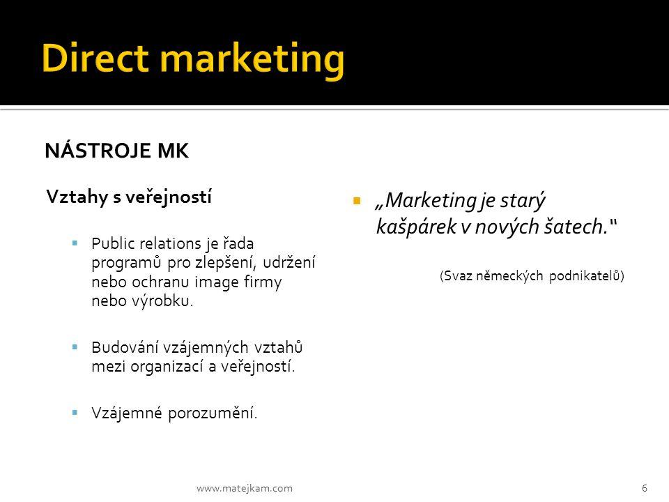 Direct marketing Nástroje MK