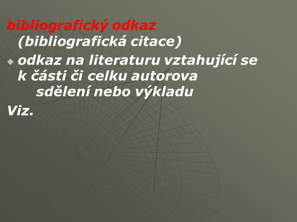 bibliografický odkaz (bibliografická citace)