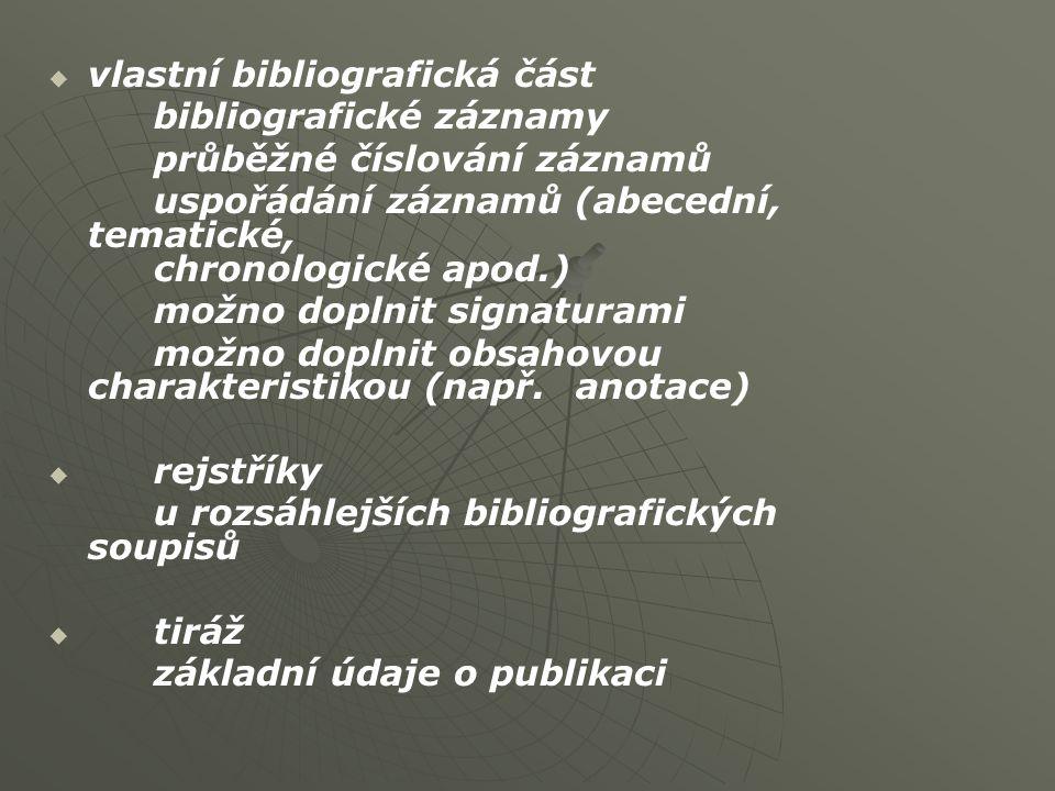 vlastní bibliografická část
