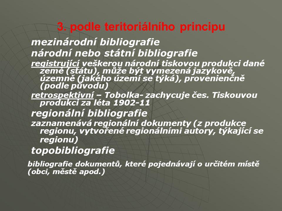 3. podle teritoriálního principu