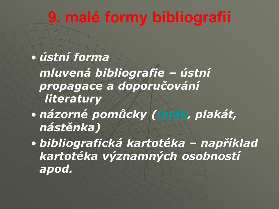 9. malé formy bibliografií