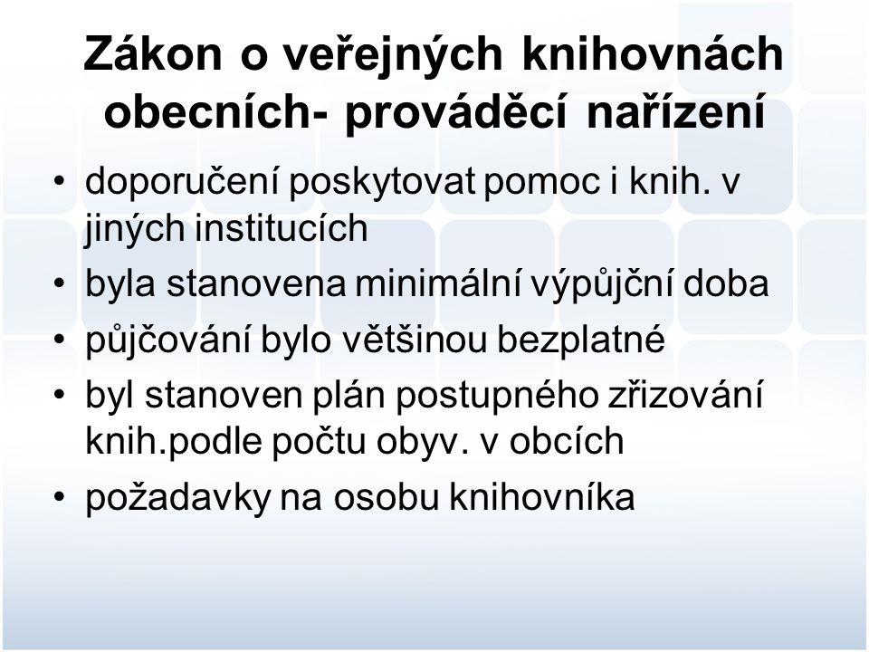 Zákon o veřejných knihovnách obecních- prováděcí nařízení