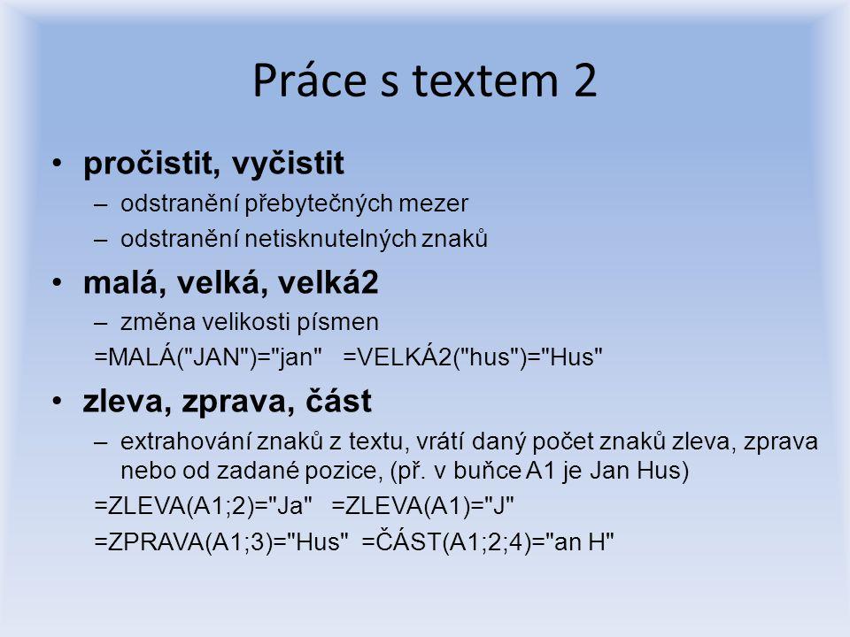 Práce s textem 2 pročistit, vyčistit malá, velká, velká2