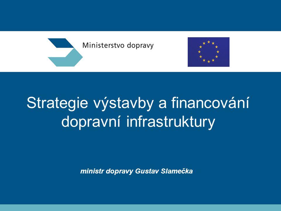 Strategie výstavby a financování dopravní infrastruktury