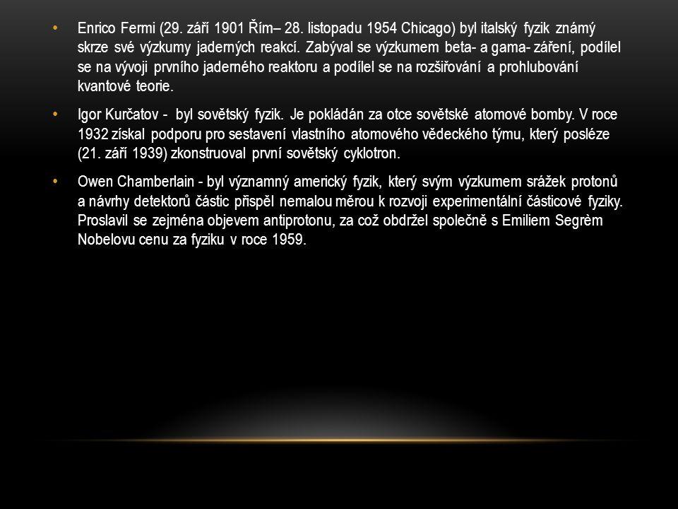 Enrico Fermi (29. září 1901 Řím– 28