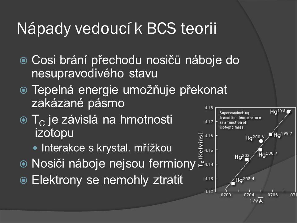 Nápady vedoucí k BCS teorii