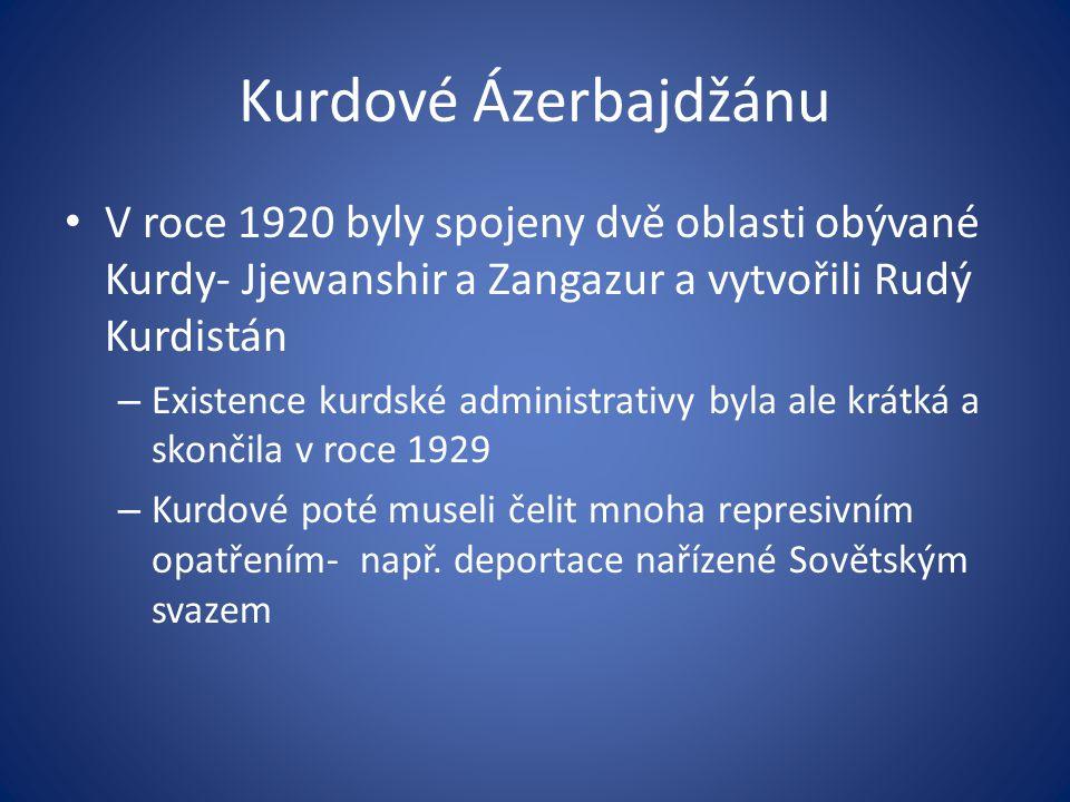 Kurdové Ázerbajdžánu V roce 1920 byly spojeny dvě oblasti obývané Kurdy- Jjewanshir a Zangazur a vytvořili Rudý Kurdistán.
