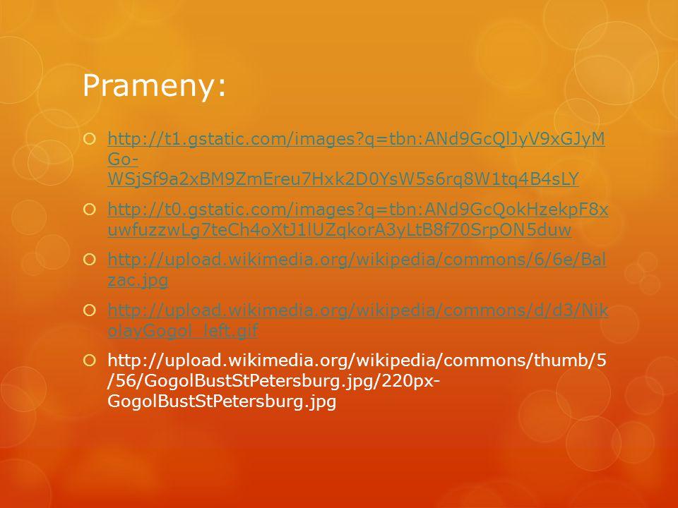 Prameny: http://t1.gstatic.com/images q=tbn:ANd9GcQlJyV9xGJyM Go- WSjSf9a2xBM9ZmEreu7Hxk2D0YsW5s6rq8W1tq4B4sLY.