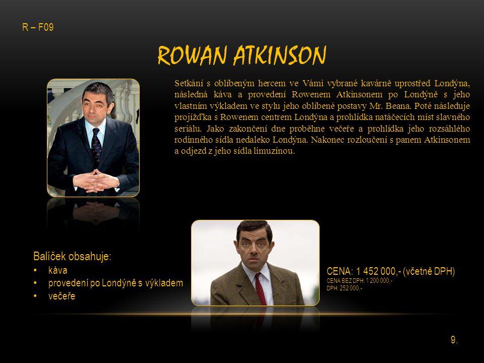 Rowan Atkinson Balíček obsahuje: R – F09 káva