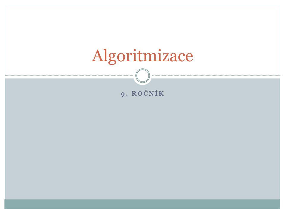 Algoritmizace 9. Ročník