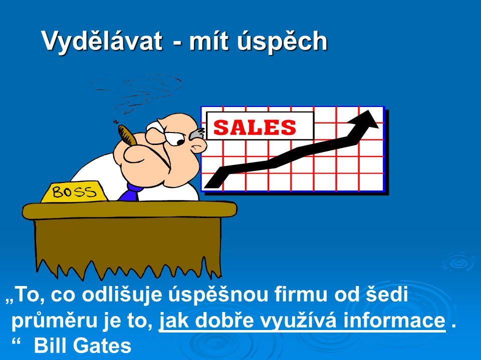 Vydělávat - mít úspěch průměru je to, jak dobře využívá informace .