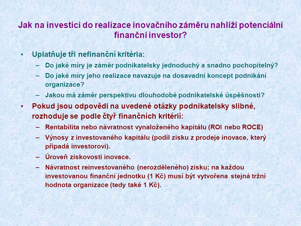 Jak na investici do realizace inovačního záměru nahlíží potenciální finanční investor