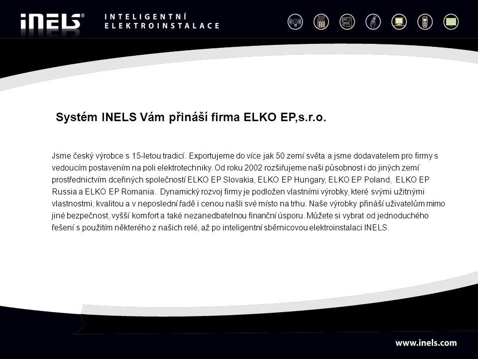 Systém INELS Vám přináší firma ELKO EP,s.r.o.