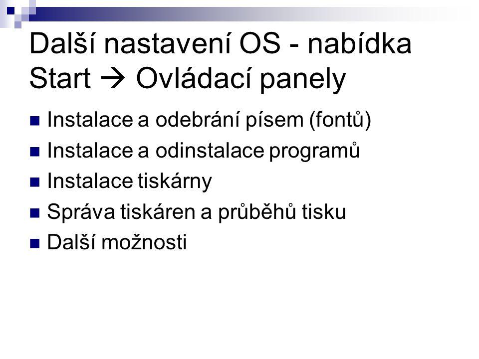 Další nastavení OS - nabídka Start  Ovládací panely