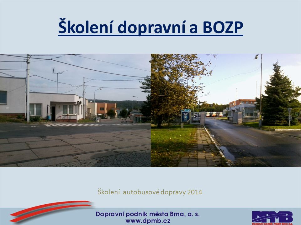 Školení dopravní a BOZP