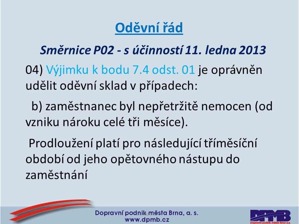 Směrnice P02 - s účinností 11. ledna 2013