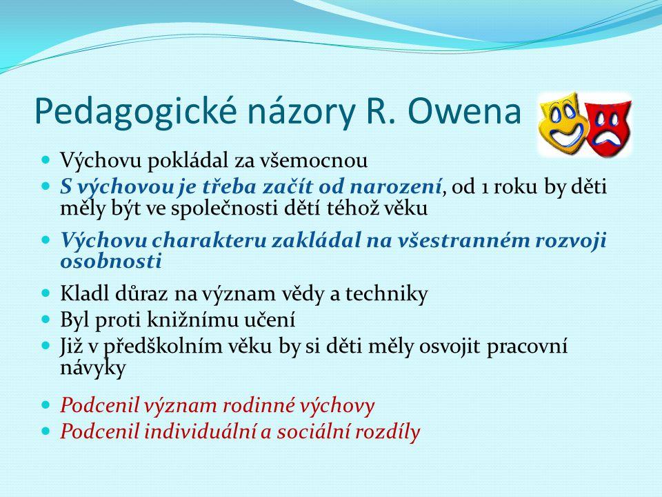 Pedagogické názory R. Owena