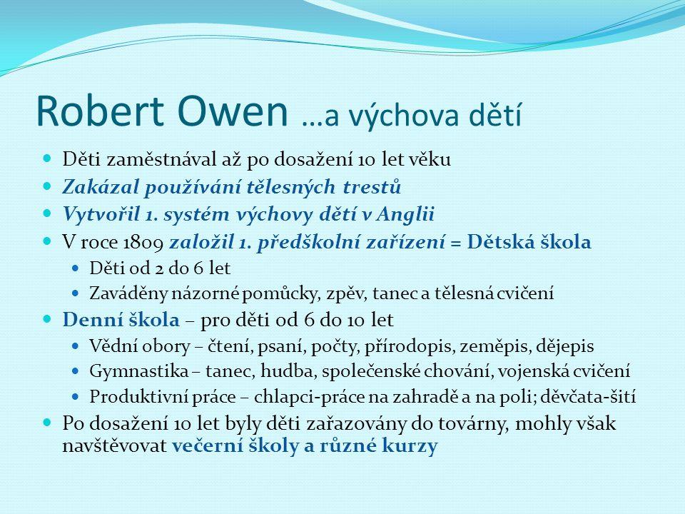 Robert Owen …a výchova dětí