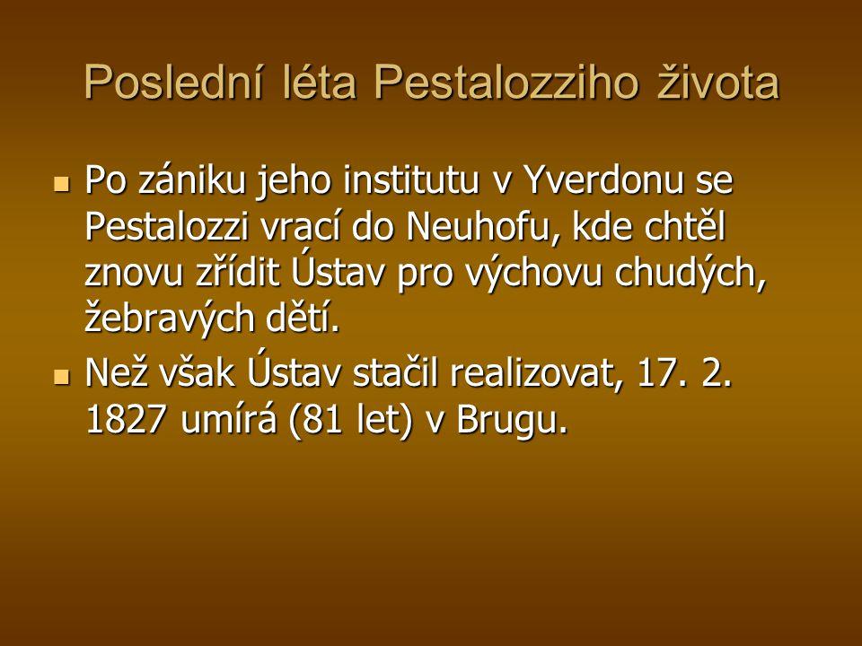 Poslední léta Pestalozziho života