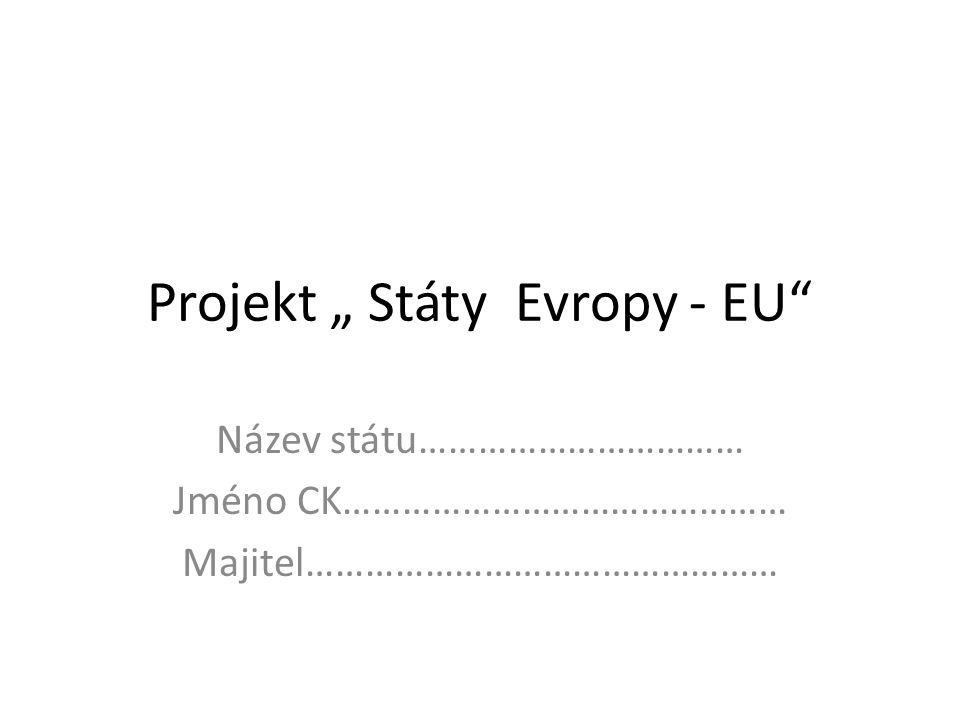 """Projekt """" Státy Evropy - EU"""