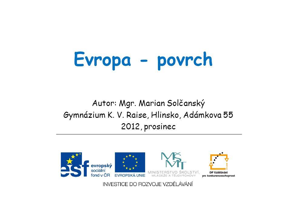 Evropa - povrch Autor: Mgr. Marian Solčanský