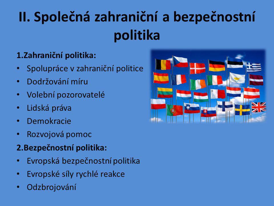 II. Společná zahraniční a bezpečnostní politika