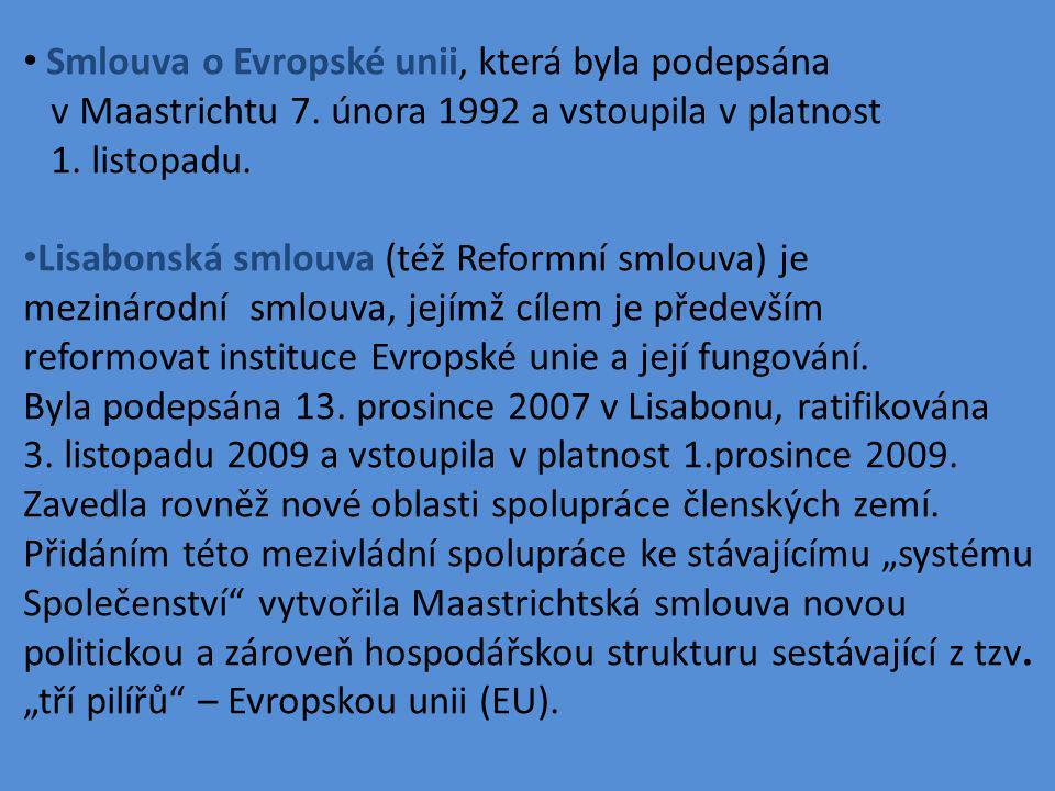 Smlouva o Evropské unii, která byla podepsána