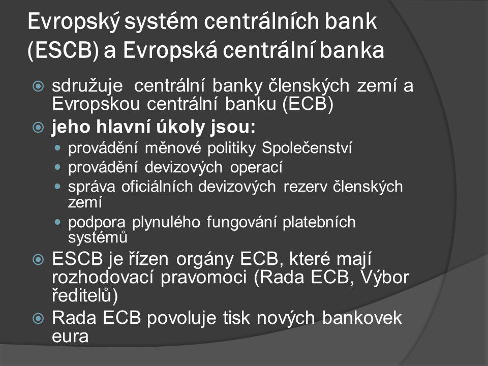 Evropský systém centrálních bank (ESCB) a Evropská centrální banka