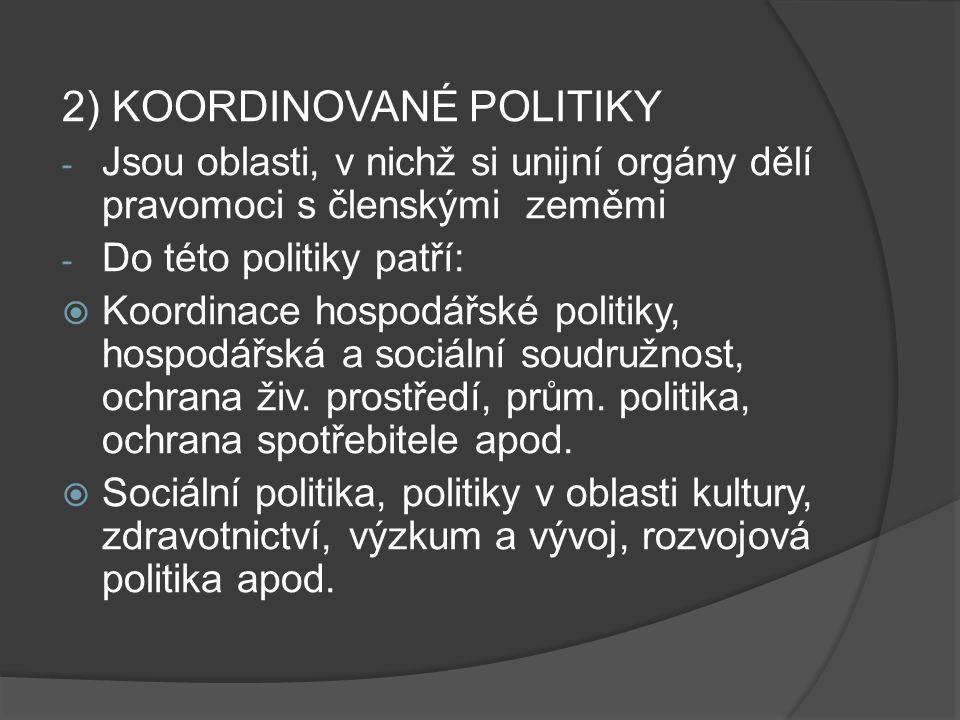 2) KOORDINOVANÉ POLITIKY