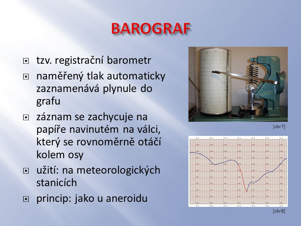 BAROGRAF tzv. registrační barometr