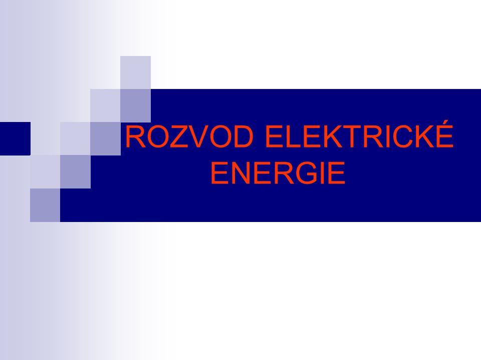 ROZVOD ELEKTRICKÉ ENERGIE