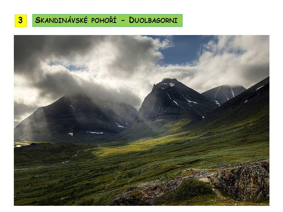 3 Skandinávské pohoří - Duolbagorni