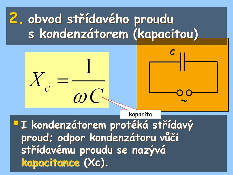 obvod střídavého proudu s kondenzátorem (kapacitou)