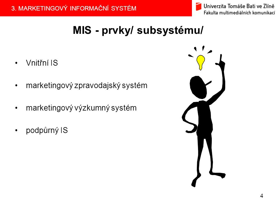 MIS - prvky/ subsystému/