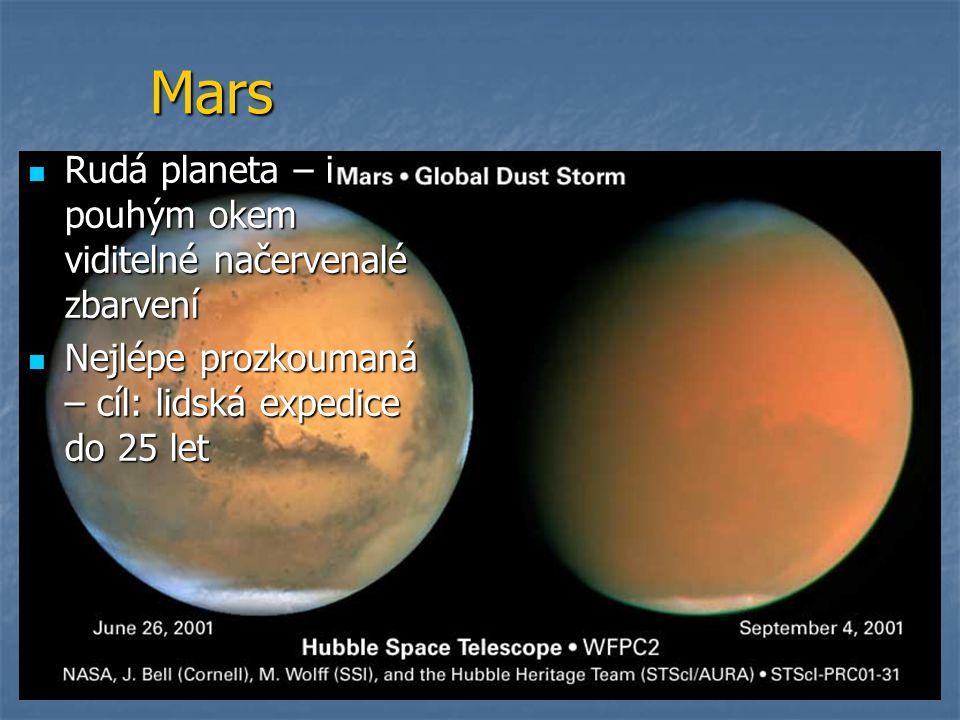 Mars Rudá planeta – i pouhým okem viditelné načervenalé zbarvení