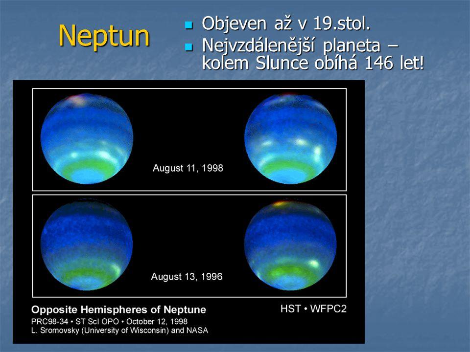 Neptun Objeven až v 19.stol.