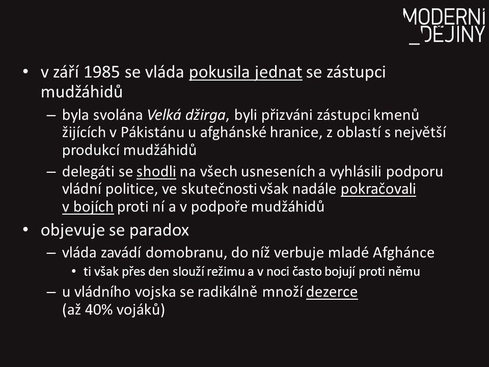 v září 1985 se vláda pokusila jednat se zástupci mudžáhidů