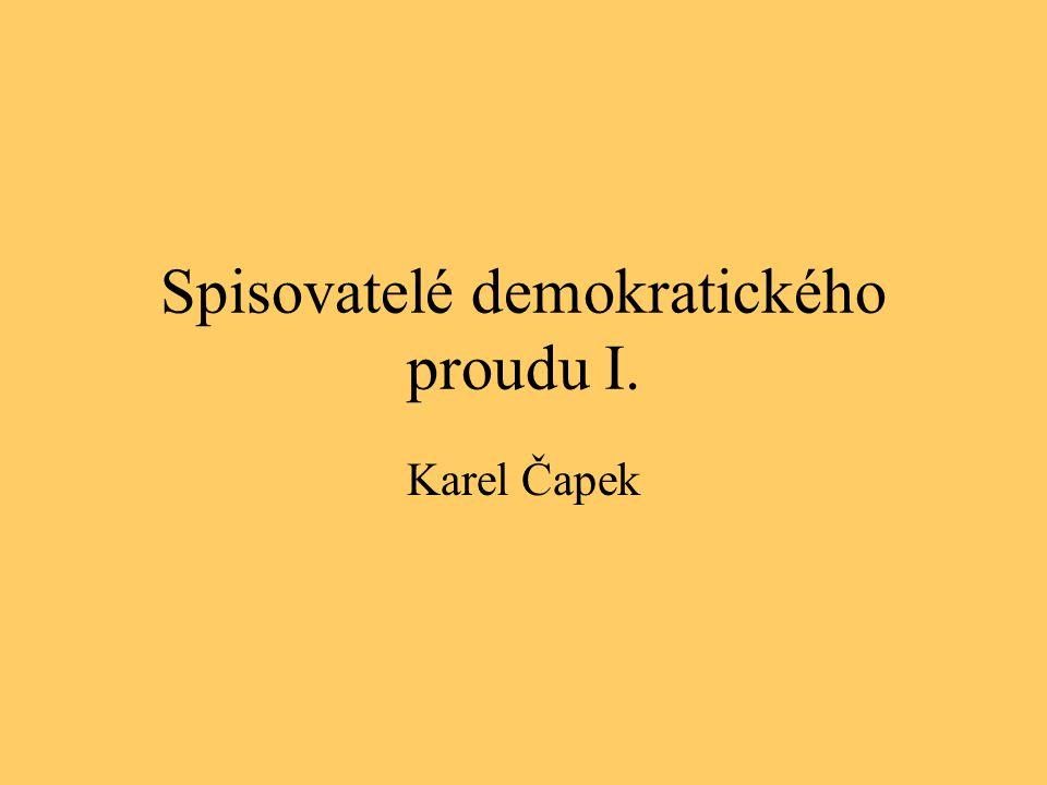 Spisovatelé demokratického proudu I.