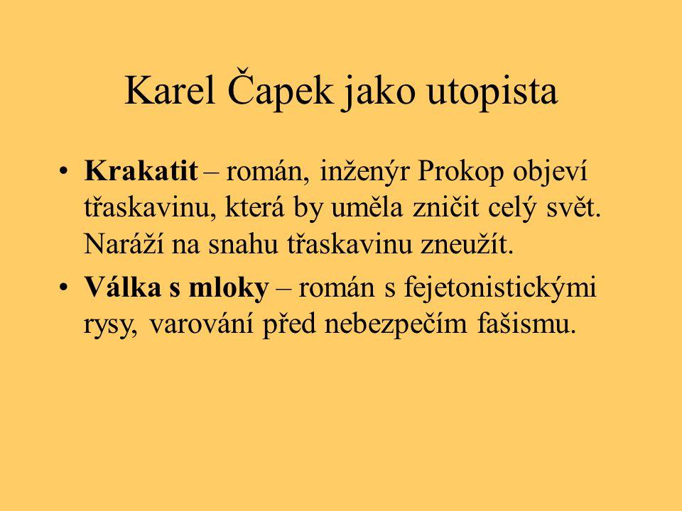 Karel Čapek jako utopista