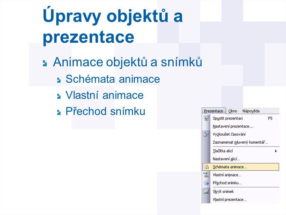 Úpravy objektů a prezentace
