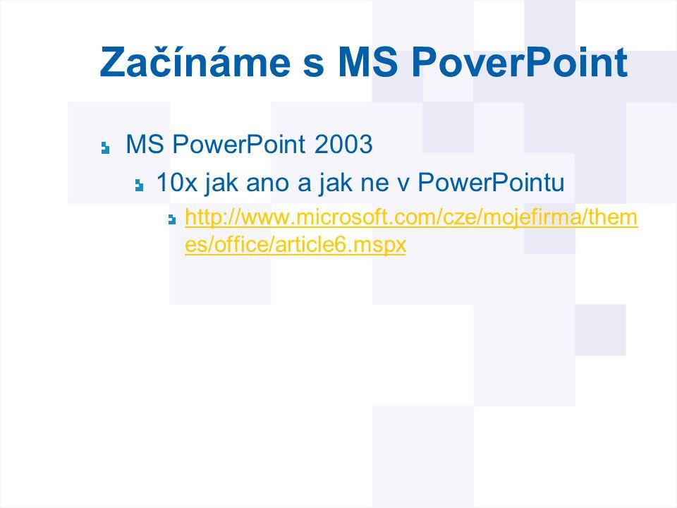 Začínáme s MS PoverPoint