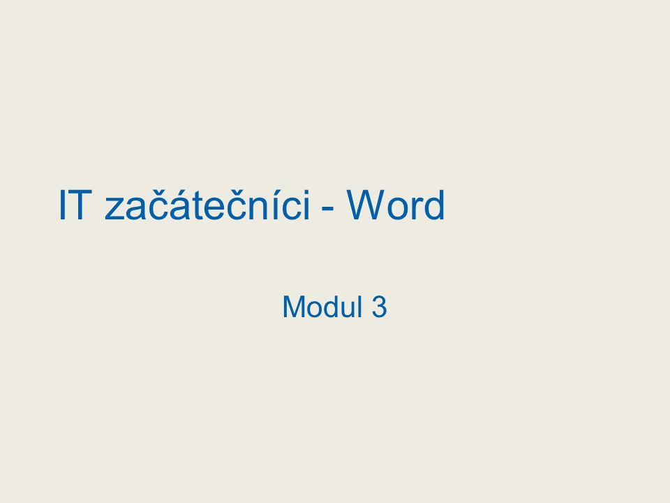 IT začátečníci - Word Modul 3