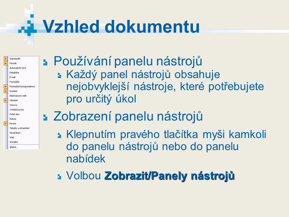 Vzhled dokumentu Používání panelu nástrojů Zobrazení panelu nástrojů