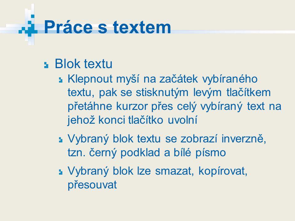 Práce s textem Blok textu