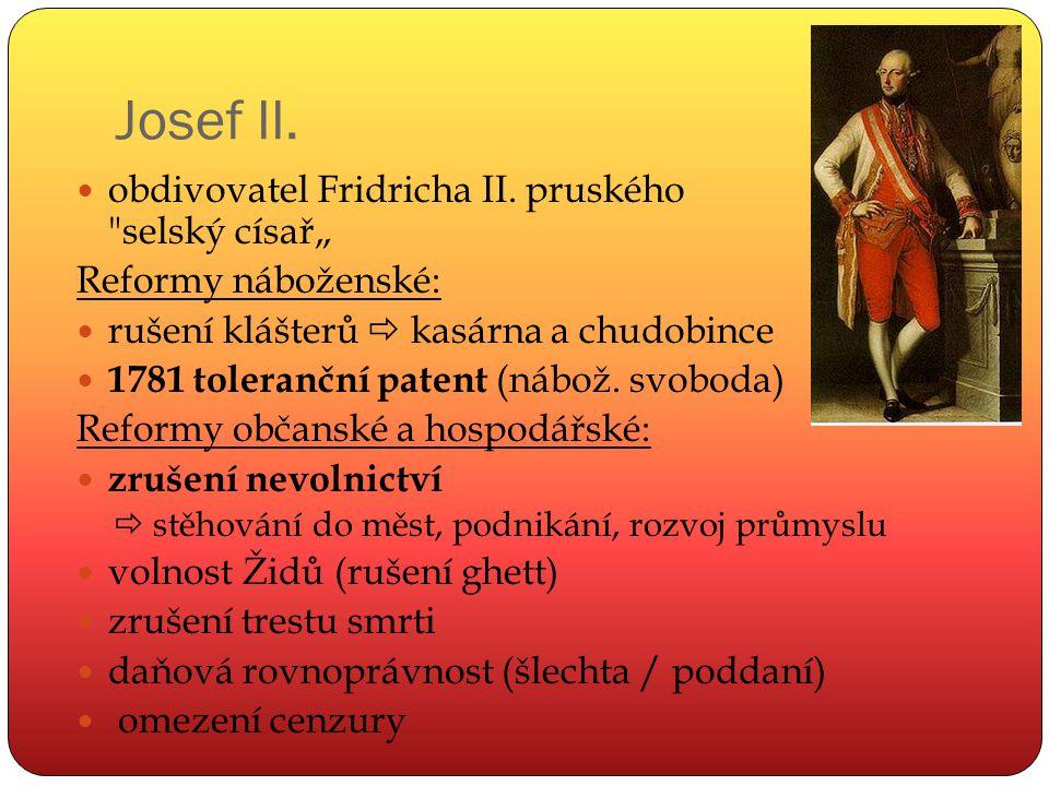 """Josef II. obdivovatel Fridricha II. pruského selský císař"""""""