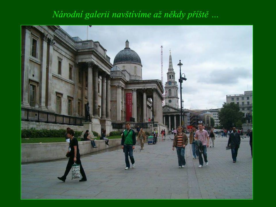 Národní galerii navštívíme až někdy příště …