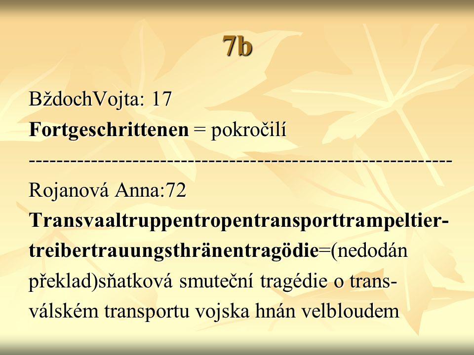 7b BždochVojta: 17 Fortgeschrittenen = pokročilí