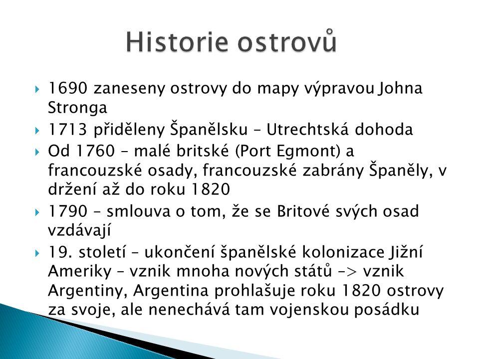 Historie ostrovů 1690 zaneseny ostrovy do mapy výpravou Johna Stronga