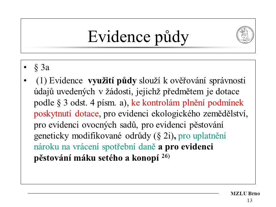 Evidence půdy § 3a.