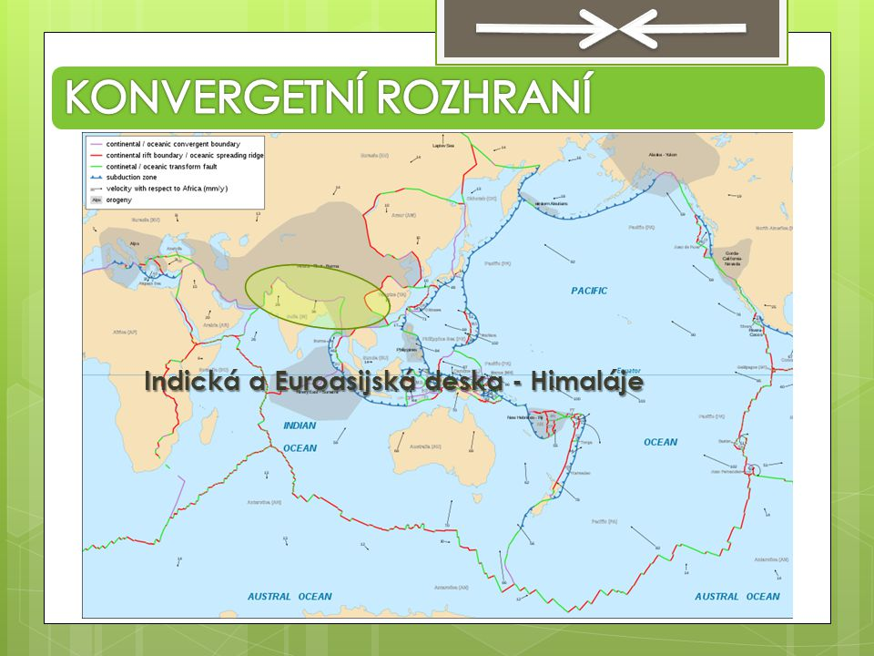 KONVERGETNÍ ROZHRANÍ Indická a Euroasijská deska - Himaláje
